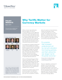 T. Rowe Price - Why Tariffs Matter for Currency Markets