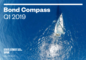 State Street Global Advisors - Bond Compass Q1 2019 Navigate the fixed income market with State Street